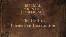 20080928_biblical-parenting-the-call-to-formative-instruction-video_medium_img