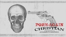 20081006_porn-again-christian-introduction_medium_img