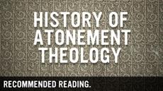 20081129_helpful-books-on-the-history-of-atonement-theology_medium_img