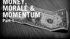 20090311_money-morale-and-momentum-part-1_medium_img