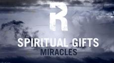 20090525_spiritual-gifts-miracles_medium_img