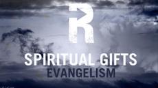 20090615_spiritual-gifts-evangelism_medium_img