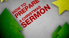 20091111_how-to-prepare-a-christmas-sermon_medium_img
