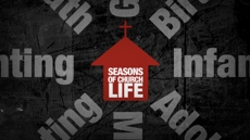 20091230_seasons-of-church-life_medium_img