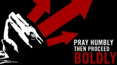 20100513_pray-humbly-then-proceed-boldly_medium_img