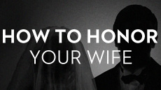 20110523_how-to-honor-your-wife_medium_img