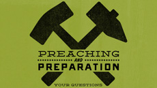 20110627_preaching-preparation_medium_img