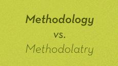 20110830_methodology-vs-methodolatry_medium_img