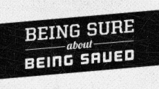 20111204_being-sure-about-being-saved_medium_img