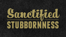 20111208_sanctified-stubbornness_medium_img