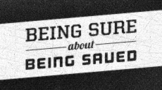 20111211_being-sure-about-being-saved-2-0_medium_img