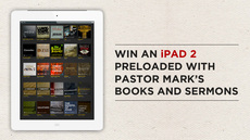 20111217_win-an-ipad-2-preloaded-with-pastor-marks-books-and-sermons_medium_img