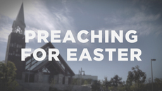 20120328_10-tips-on-preparing-and-preaching-for-easter_medium_img
