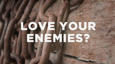 20120510_love-your-enemies-huh_medium_img