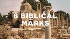 20120702_8-biblical-marks-of-a-true-church_medium_img