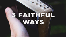 20120723_3-faithful-ways-to-preach-jesus_medium_img