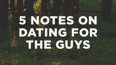20120828_5-notes-on-dating-for-the-guys_medium_img