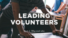 20121025_leading-volunteers-part-1-why-and-who_medium_img