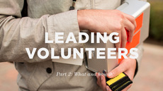 20121101_leading-volunteers-part-2-how-and-what_medium_img