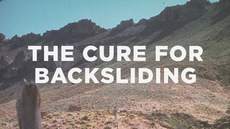 20121123_the-cure-for-backsliding_medium_img