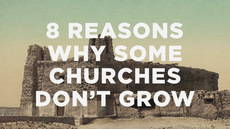 20130121_8-reasons-why-some-churches-dont-grow_medium_img
