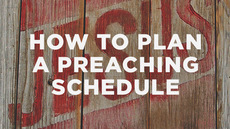20130306_how-to-plan-a-preaching-schedule_medium_img