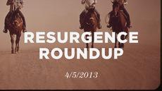 20130405_resurgence-roundup-4-5-13_medium_img