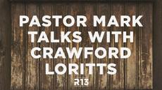 20130416_pastor-mark-talks-with-r13-speaker-crawford-loritts_medium_img