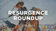 20130426_resurgence-roundup-4-26-13_medium_img