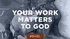 20130501_your-work-matters-to-god_medium_img
