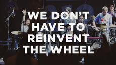 20130508_we-don-t-have-to-reinvent-the-wheel_medium_img