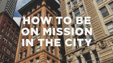 20130515_how-to-be-on-mission-in-the-city_medium_img