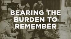 20130527_bearing-the-burden-to-remember_medium_img