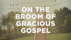 20130529_on-the-broom-of-gracious-gospel-a-q-a-with-gloria-furman_medium_img