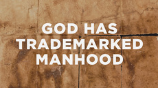 20130609_god-has-trademarked-manhood_medium_img