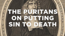 20130611_the-puritans-on-putting-sin-to-death_medium_img