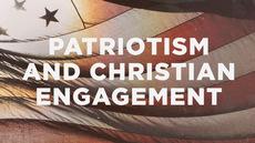 20130704_patriotism-and-christian-engagement_medium_img