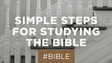 20130717_3-simple-steps-for-studying-the-bible_medium_img