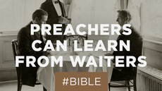 20130724_what-preachers-can-learn-from-waiters_medium_img