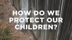 20130730_how-do-we-protect-our-children_medium_img