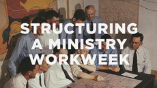 20130805_structuring-a-ministry-workweek_medium_img