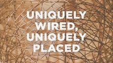 20130806_uniquely-wired-uniquely-placed_medium_img