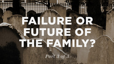 20130826_part-3-men-the-failure-or-future-of-the-family_medium_img