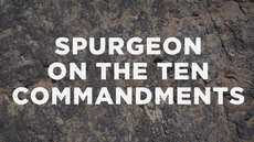 20130917_spurgeon-on-the-ten-commandments_medium_img