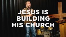20130920_jesus-is-building-his-church_medium_img