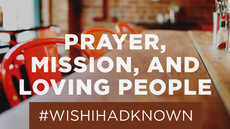 20130926_what-i-wish-i-d-known-about-jesus-prayer-mission-and-loving-people_medium_img