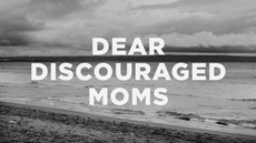 20130928_dear-discouraged-moms_medium_img