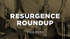20131004_resurgence-roundup-10-4-13_medium_img