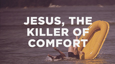 20131006_jesus-the-killer-of-comfort_medium_img