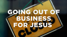 20131112_going-out-of-business-for-jesus_medium_img
